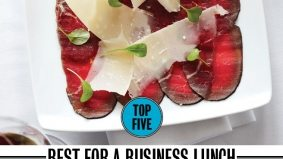 Toronto's best five restaurants to go for a business lunch