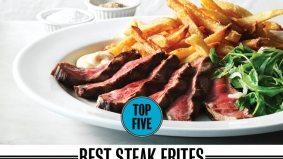 Toronto's five best steak frites