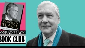 The Conrad Black Book Club: A Matter of Principle, Chapter 3 (wherein Black falls and skins his elbow)