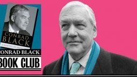 The Conrad Black Book Club: A Matter of Principle, Chapter 6 (wherein Conrad loses the Telegraph)