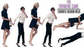 Toronto Fashion Week fall/winter 2012: the Drinking Game