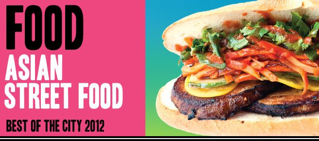 Best of the City 2012: four of Toronto's top takes on Asian street food