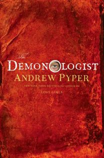 Five things you need to know about Andrew Pyper and his hot new horror novel <em>The Demonologist</em>
