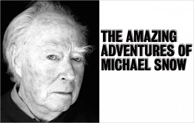 The Amazing Adventures of Michael Snow