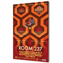 See, Hear, Read: Room 237, directed by Rodney Ascher (in theatres May 10)