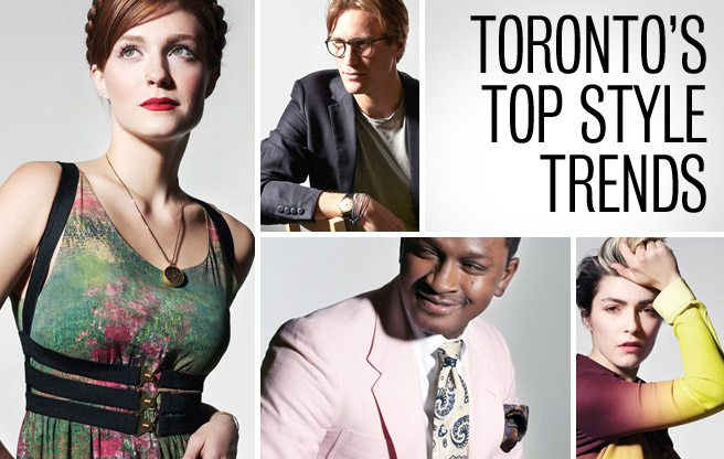 Model Citizens: 22 stylish Torontonians demonstrate how to wear the season's top trends