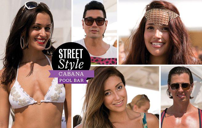 Street Style: bikinis, bling and lots and lots of skin at Cabana Pool Bar