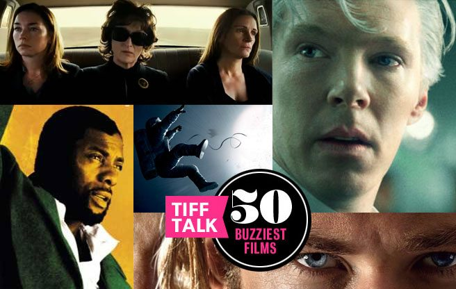 The 50 buzziest films of TIFF 2013