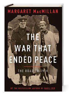 Best of Fall 2013 Books: The War That Ended Peace, by Margaret MacMillan