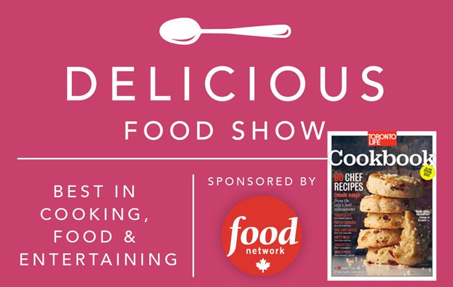 Meet the chefs from the Toronto Life Cookbook (and eat their amazing food) at the Delicious Food Show, October 25–27