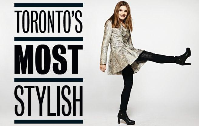 Toronto's Most Stylish 2013