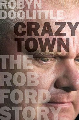 PHOTO: The cover of reporter Robyn Doolittle's upcoming book about Rob Ford