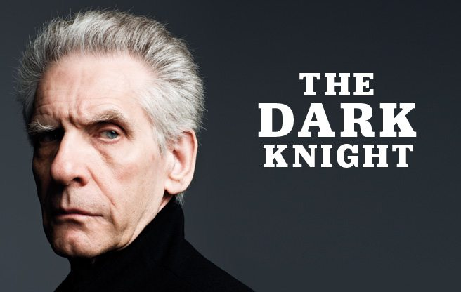 The Dark Knight: David Cronenberg's creepy obsessions say as much about us as they do about him