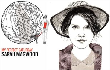 My Perfect Saturday: Sarah Magwood