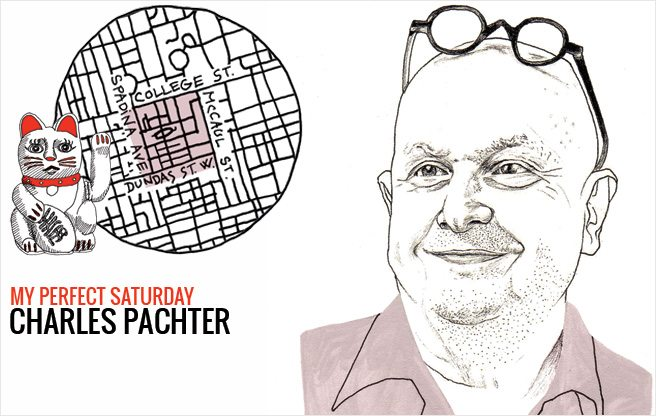 How artist Charles Pachter would spend a perfect Saturday in Chinatown