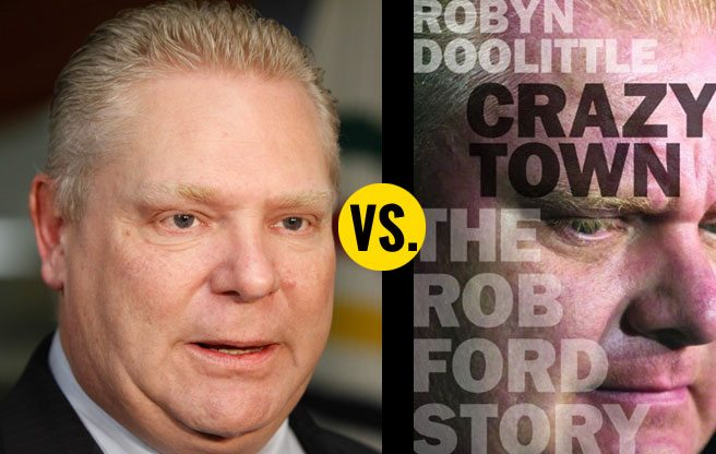 QUOTED: Doug Ford on <em>Crazy Town</em>, Robyn Doolittle's book about his family