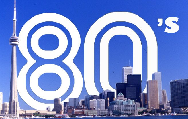 15 signs you grew up in Toronto in the 1980s