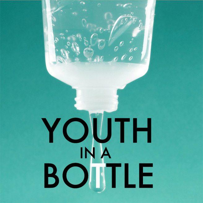 Youth in a Bottle