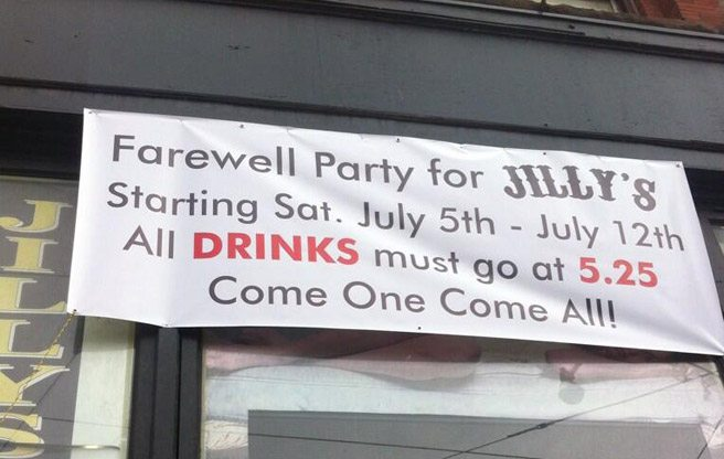 Jilly's is officially closing next month, and there will be drink specials