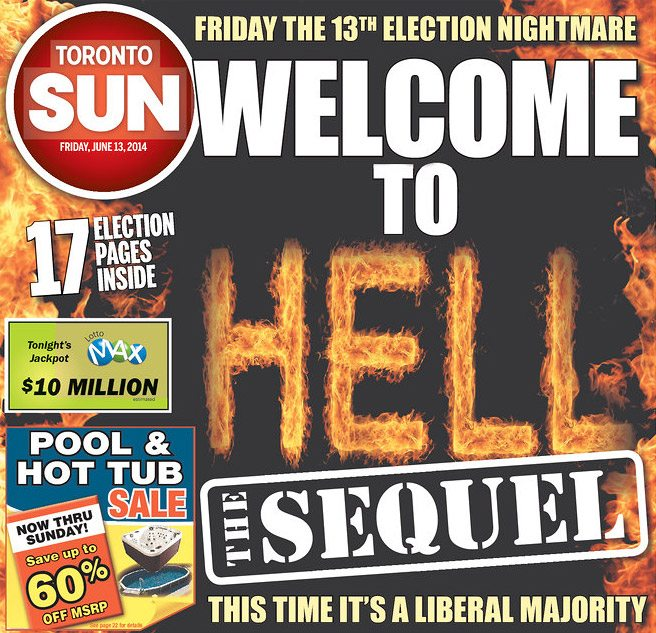 Today's Toronto Sun cover really captures the mood among right-wing kooks. (Image courtesy of Newseum.org)
