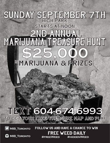 There's going to be a marijuana scavenger hunt in High Park, apparently