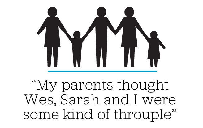 Memoir: My parents thought Wes, Sarah and I were some kind of throuple