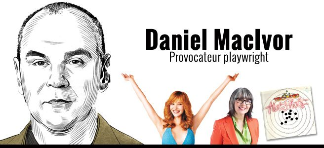Summer Obsessions: Daniel MacIvor