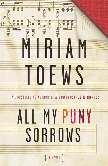Excerpt: Miriam Toews's <em>All My Puny Sorrows</em>