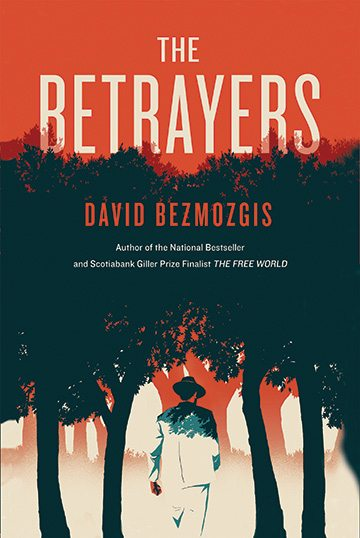 Excerpt: David Bezmozgis's <em>The Betrayers</em>