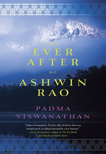 Excerpt: Padma Viswanathan's <em>The Ever After of Ashwin Rao</em>