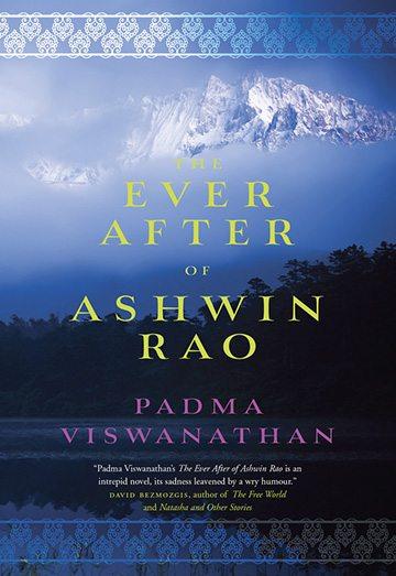 Excerpt: Padma Viswanathan's <em>The Ever After of Ashwin Rao</em>