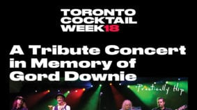 Toronto Cocktail Week is Presenting A Tribute Concert in Memory of Gord Downie on October 17
