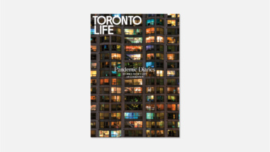 Toronto Life's May issue, produced entirely from the kitchen tables and living room sofas of its editorial staff