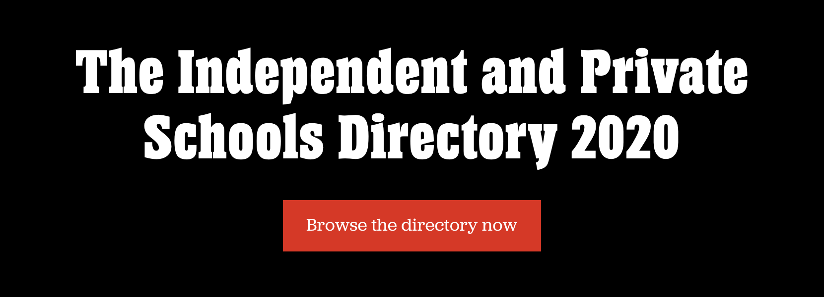 Browse the 2020 Private and Independent Schools Directory now
